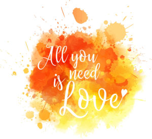 watercolor image of all  you need is love words